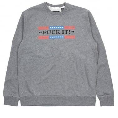 Fuck It Crewneck Sweatshirt - Grey Heather